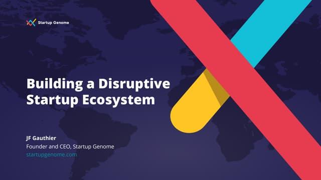 Startupfest 2019 - Building a Disruptive Startup Ecosystem