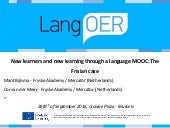 New learners and new learning through a language MOOC: the Frisian case