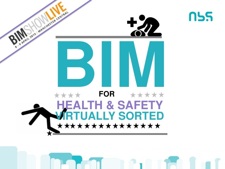 Bim For Health Safety Virtually Sorted