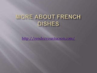 More About French Dishes