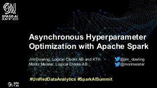 Asynchronous Hyperparameter Optimization with Apache Spark