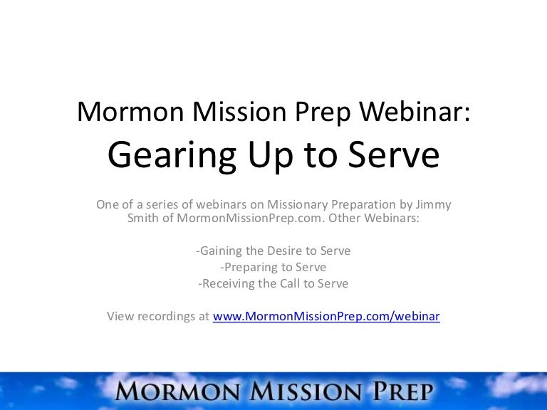 examples of mission gearing up to serve a mission