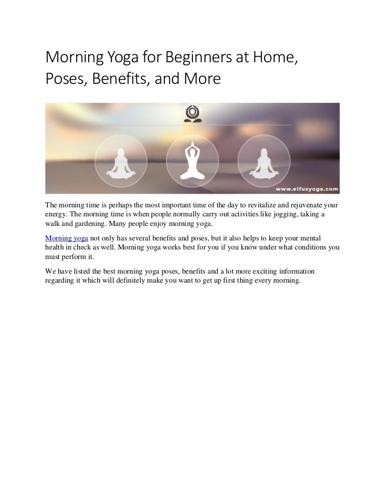 Morning Yoga For Beginners At Home Poses Benefits And More