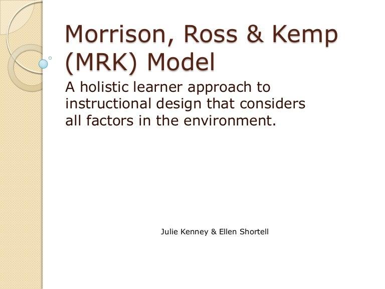 Morrison Ross Kemp Model