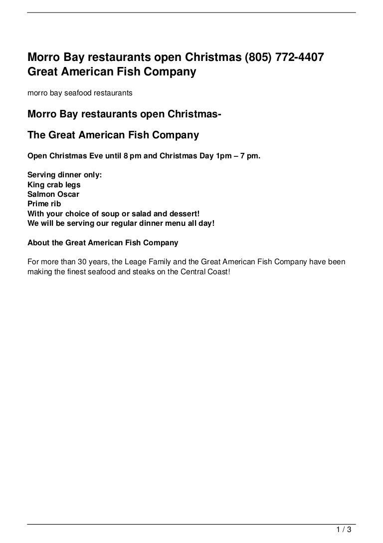 Morro Bay restaurants open Christmas (805) 772-4407 Great American Fi…