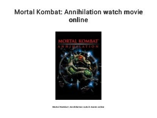 Mortal Kombat: Annihilation watch movie online