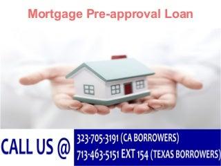 Mortgage pre approval loan