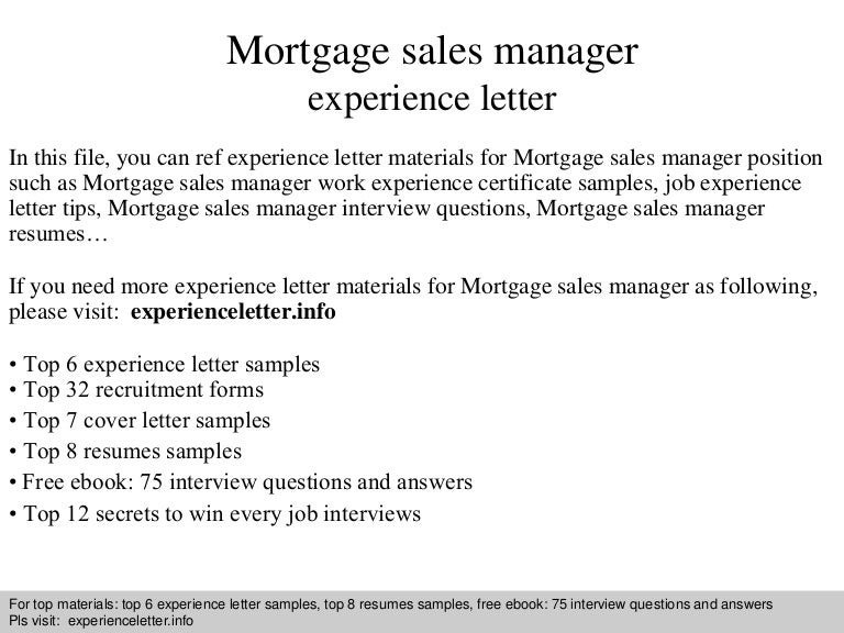 mortgagesalesmanagerexperienceletter 140828120536 phpapp01 thumbnail 4jpgcb1409227563 - Sales Manager Interview Questions Sales Job Interview