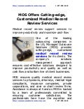 Mos offers-cutting-edge,-customized-medical-record-review-services