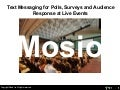 Mosio - Event Text Messaging Polls, Surveys and Audience Response for Live Events and Conferences