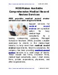 Mos makes available_comprehensive_medical_record_review_services