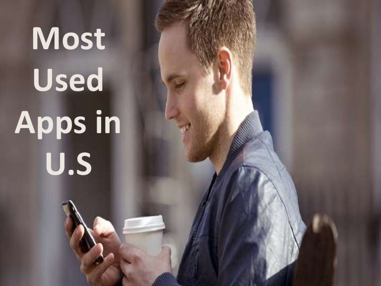 Most used apps in us