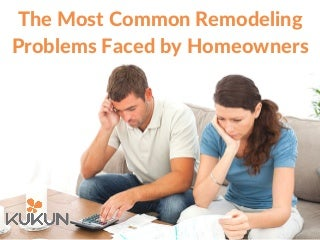 Most common remodeling problems