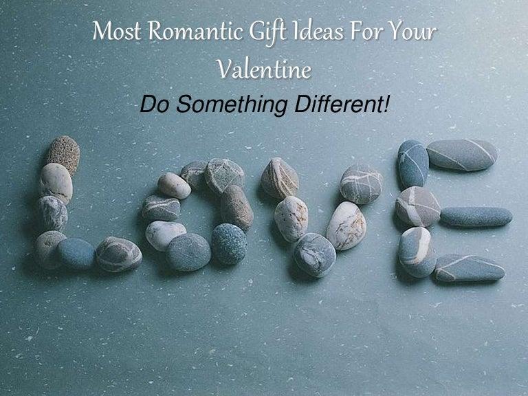 Gift ideas romantic most 17 Unique