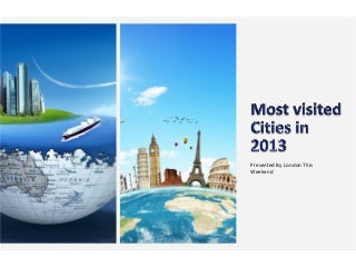 Most visited cities in 2013