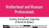 Motherhood and Museum Professionals: Creating Environments Supportive of Work/Life Balance