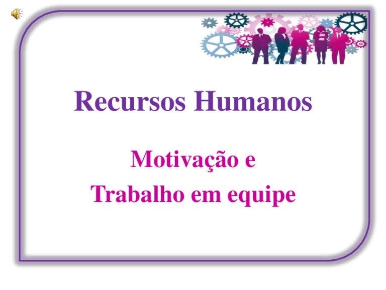 Frases De Motivação No Trabalho: Motivação E Trabalho Em Equipe