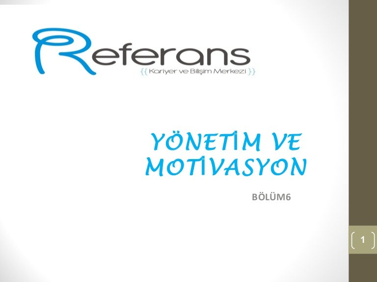 insan Kaynakları ve Motivasyon
