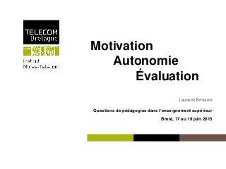 Motivation autonomie evaluation