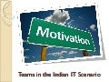 Motivation In Indian It Scenario
