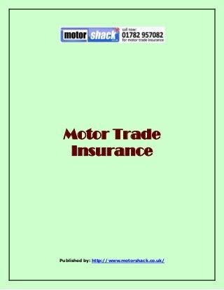 Motor for Trade Insurance the