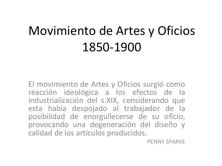 Movimiento De Artes Y Oficios 1850 1900