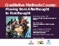 Qualitative Methods Course: Moving from Afterthought to Forethought