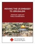Moving the us embassy to Jerusalem:  Historical, Legal and Policy considerations
