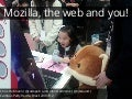 Mozilla the web and you (no notes)