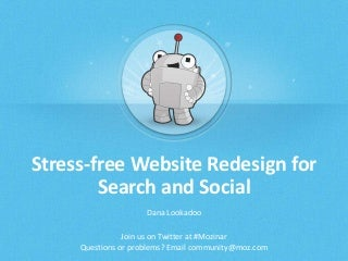 Stress-free Website Redesign for Search and Social - Mozinar