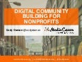 Media Cause Digital Community Building for Nonprofits