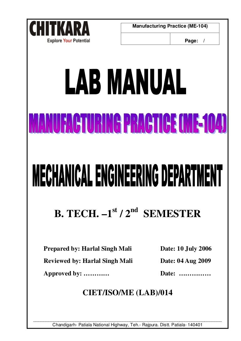 manufacturing practice lab manual b tech mechanical engineering rh slideshare net Mechanical Engineering Research Lab University Mechanical Engineering Labs