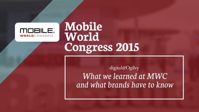 Mobile World Congress 2015: Full Recap