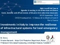 Investments in Italy to improve the resilience of infrastructural systems for local emergency management