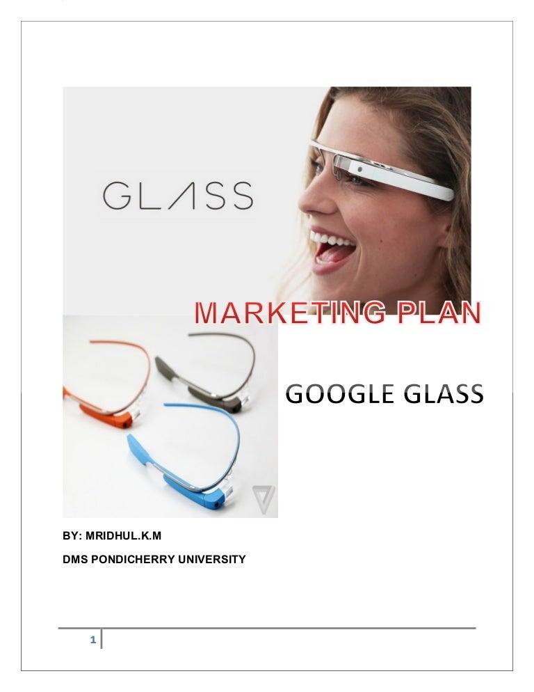 eb9f4335e4 MARKETING PLAN - GOOGLE GLASS