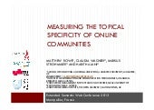 Measuring the Topical Specificity of Online Communities