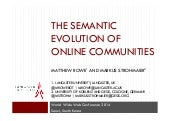 The Semantic Evolution of Online Communities