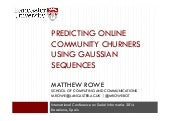 Predicting Online Community Churners using Gaussian Sequences