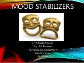 Mood Stabilisers (Antimanic drugs)