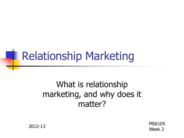 what is relationship marketing What does relationship marketing mean mmm hmm sorry, i didn't quite catch that let's talk about what relationship marketing really is, shall we according to wikipedia, and len barry who coined the term, relationship marketing is a form of marketing which emphasizes customer.