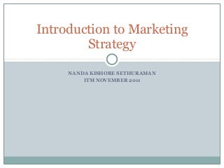 Marketing Strategy - Introduction