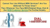 Why Should We Call To Toll Free 1-888-809-3892 MSN Customer Service!