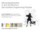 Mining Stack Overflow to Tun the IDE into a Self-confident Programming Prompter
