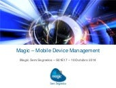 Magic – Mobile Device Management - Magic Sem Segredos – S01E17