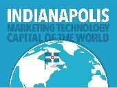INDIANAPOLIS: Marketing Technology Capital of the World
