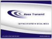 Mass Transmit - Getting Started in Social Media