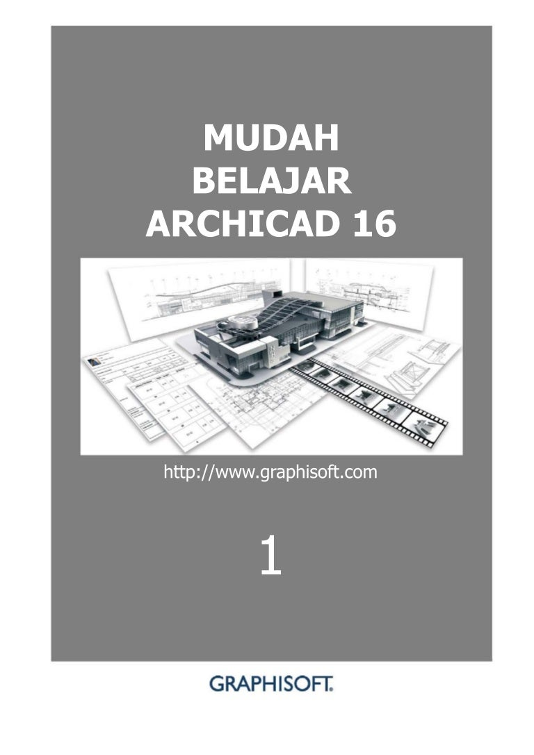 mudah belajar archicad 16 rh slideshare net Serial Number ArchiCAD Energy Simulation