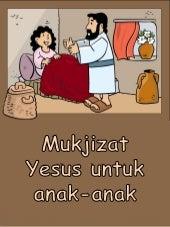 Mukjizat Yesus untuk anak anak