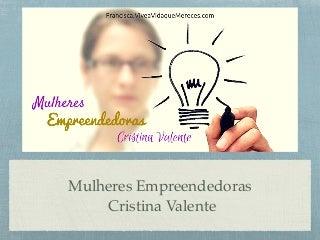 Mulheres empreendedoras cristina