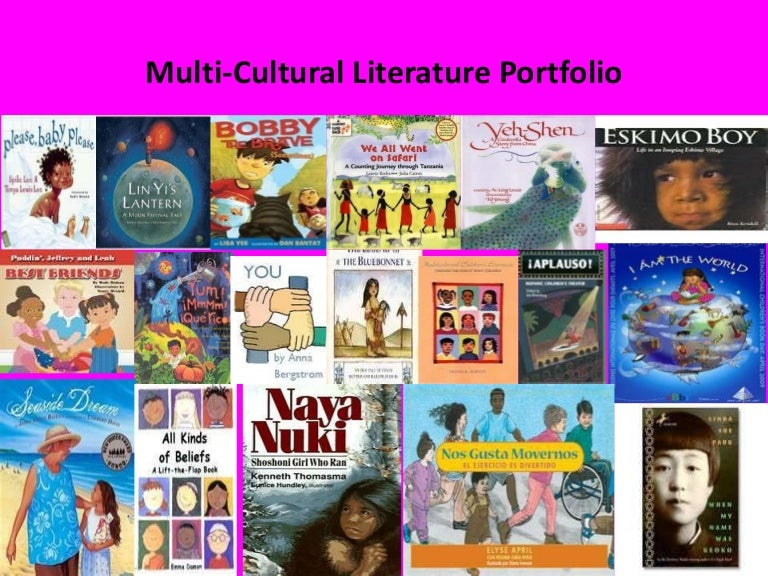 multi cultural literature Children's literature  multicultural literature: reflecting diversity in literature for  with bringing awareness to multicultural literature through his.